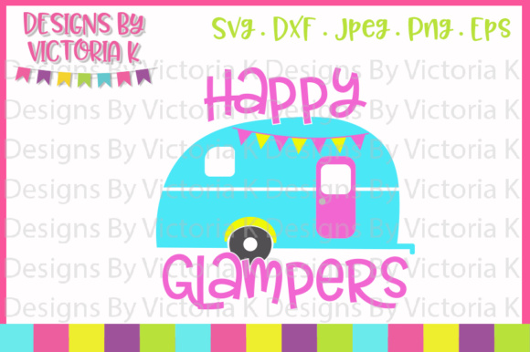 Happy Glampers SVG Graphic By Designs Victoria K