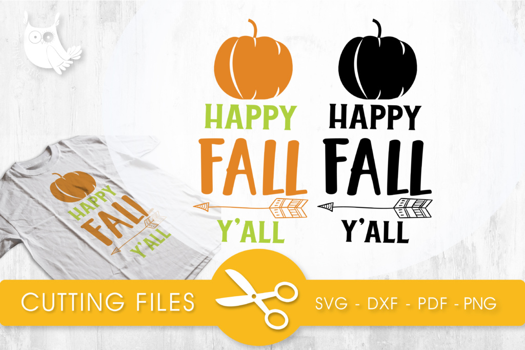Download Free Happy Fall Y All Graphic By Prettycuttables Creative Fabrica for Cricut Explore, Silhouette and other cutting machines.
