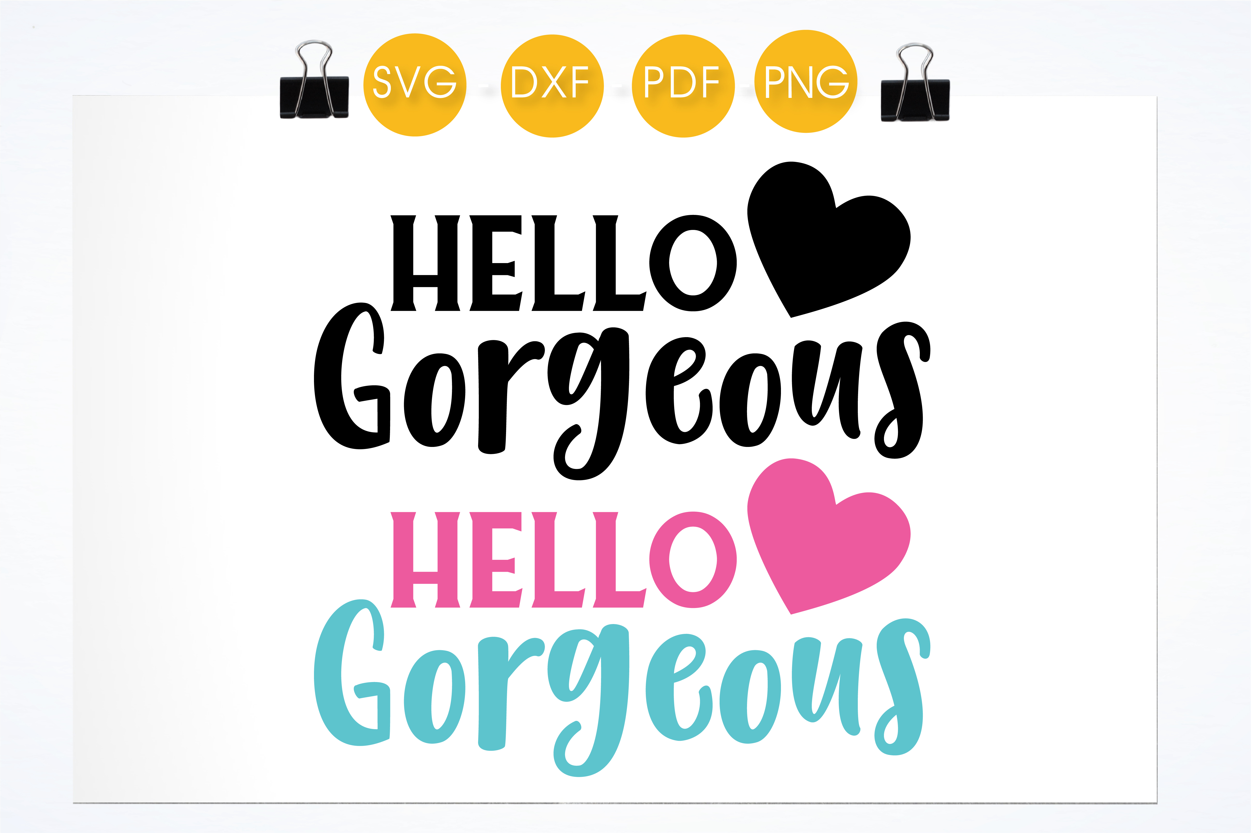Hello Gorgeous Pink Graphic Crafts By PrettyCuttables - Image 2