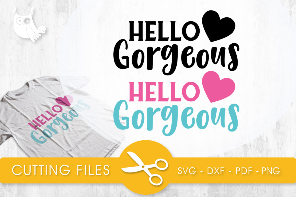 Download Free Hello Gorgeous Pink Graphic By Prettycuttables Creative Fabrica for Cricut Explore, Silhouette and other cutting machines.