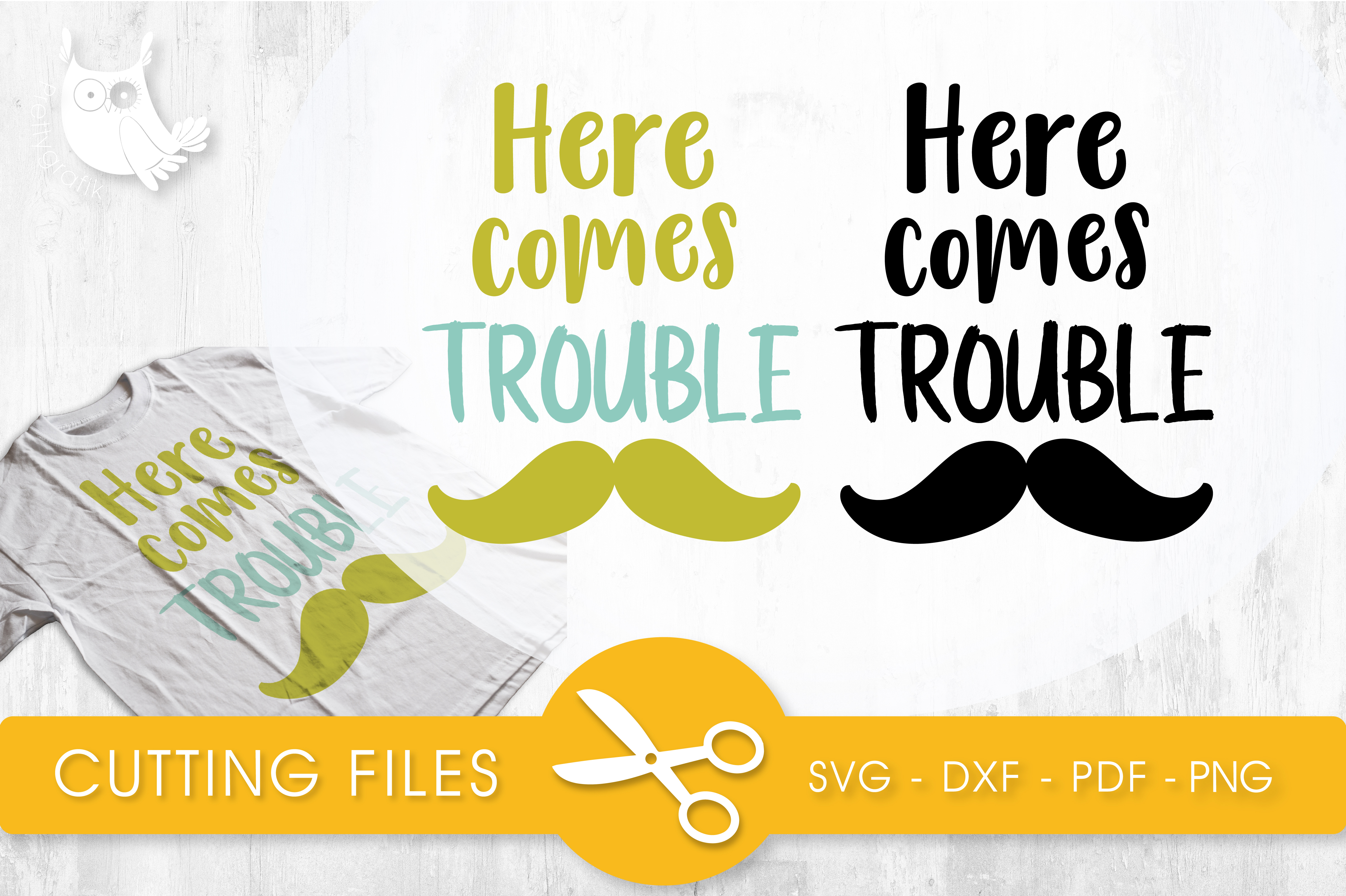 Here Comes Trouble Graphic Crafts By PrettyCuttables
