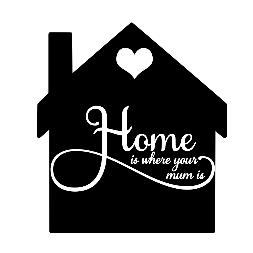 Download Free Home Is Where Mum Is Graphic By Ellesbellescraft Creative Fabrica for Cricut Explore, Silhouette and other cutting machines.