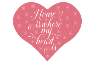 Home is Where My Heart is Home Craft Cut File By Creative Fabrica Crafts