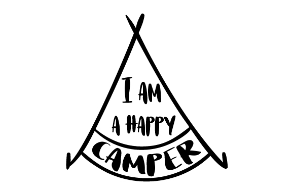 Download Free I Am A Happy Camper Svg Cut File By Creative Fabrica Crafts for Cricut Explore, Silhouette and other cutting machines.
