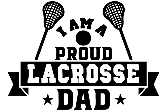 Download Free I Am A Proud Lacrosse Dad Svg Cut File By Creative Fabrica for Cricut Explore, Silhouette and other cutting machines.