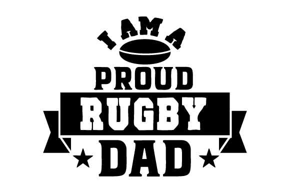 Download Free I Am A Proud Rugby Dad Svg Cut File By Creative Fabrica Crafts for Cricut Explore, Silhouette and other cutting machines.