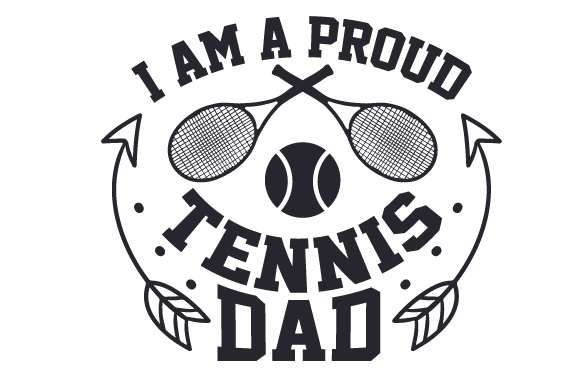 Download Free I Am A Proud Tennis Dad Svg Cut File By Creative Fabrica Crafts for Cricut Explore, Silhouette and other cutting machines.