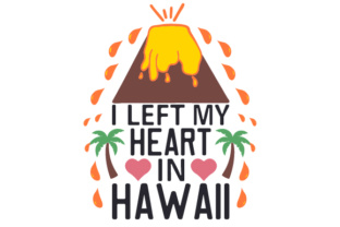 I Left My Heart in Hawaii Craft Design By Creative Fabrica Crafts