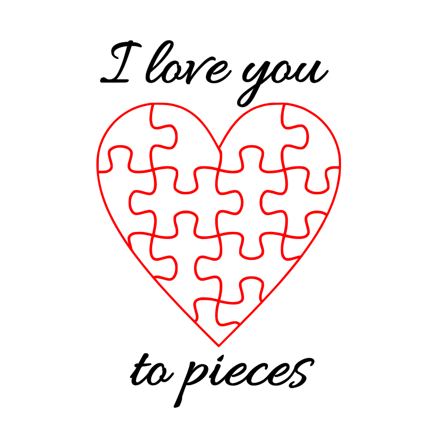 Download Free I Love You To Pieces Graphic By Ellesbellescraft Creative Fabrica for Cricut Explore, Silhouette and other cutting machines.