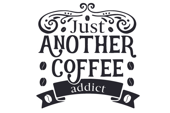Download Free Just Another Coffee Addict Svg Cut File By Creative Fabrica for Cricut Explore, Silhouette and other cutting machines.