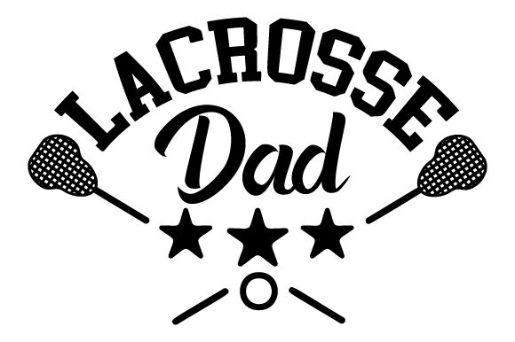 Lacrosse Dad Svg Cut File By Creative Fabrica Crafts Creative