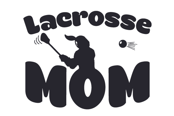Download Free Lacrosse Mom Svg Cut File By Creative Fabrica Crafts Creative for Cricut Explore, Silhouette and other cutting machines.