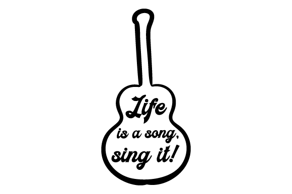 Life is a Song, Sing It! Craft Design By Creative Fabrica Crafts