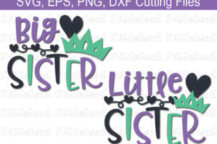 Little Sister Big Sister SVG Bundle Graphic By Southern Belle Graphics