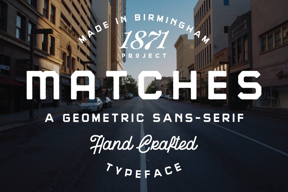 Print on Demand: Matches Sans Serif Font By 1871 Project