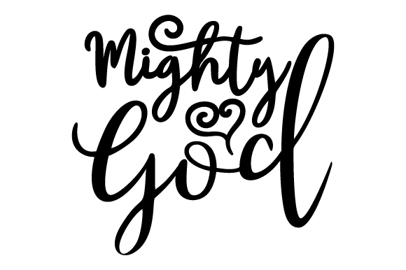 Mighty God Religious Craft Cut File By Creative Fabrica Crafts