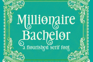 Millionaire Bachelor Font By Illustration Ink