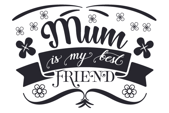 Download Free Mum Is My Best Friend Svg Cut File By Creative Fabrica Crafts for Cricut Explore, Silhouette and other cutting machines.