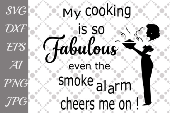 my cooking is so fabulous svg kitchen svg cooking svg graphic by