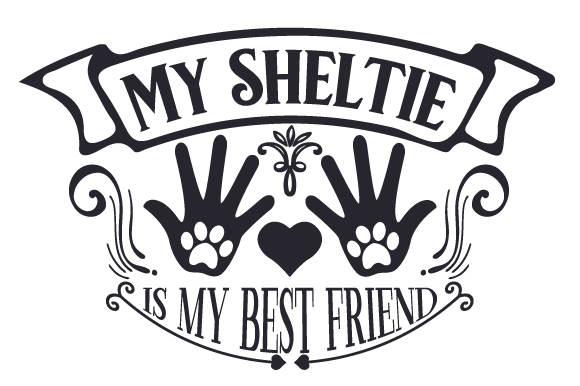 Download Free My Sheltie Is My Best Friend Svg Cut File By Creative Fabrica for Cricut Explore, Silhouette and other cutting machines.