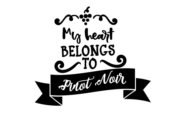 Download Free My Heart Belongs To Pinot Noir Svg Cut File By Creative Fabrica for Cricut Explore, Silhouette and other cutting machines.