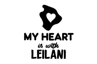 My Heart is with Leilani Craft Design By Creative Fabrica Crafts