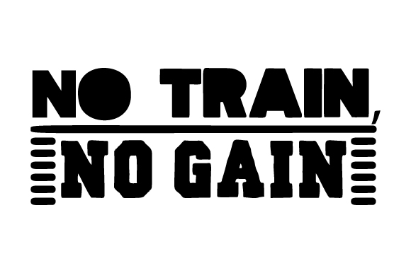 Download Free No Train No Gain Svg Cut File By Creative Fabrica Crafts for Cricut Explore, Silhouette and other cutting machines.