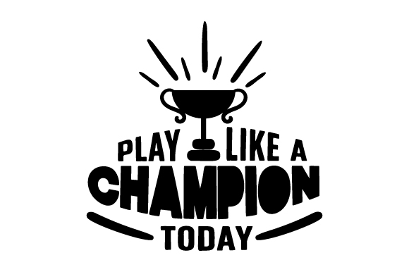 Download Free Play Like A Champion Today Svg Cut File By Creative Fabrica for Cricut Explore, Silhouette and other cutting machines.