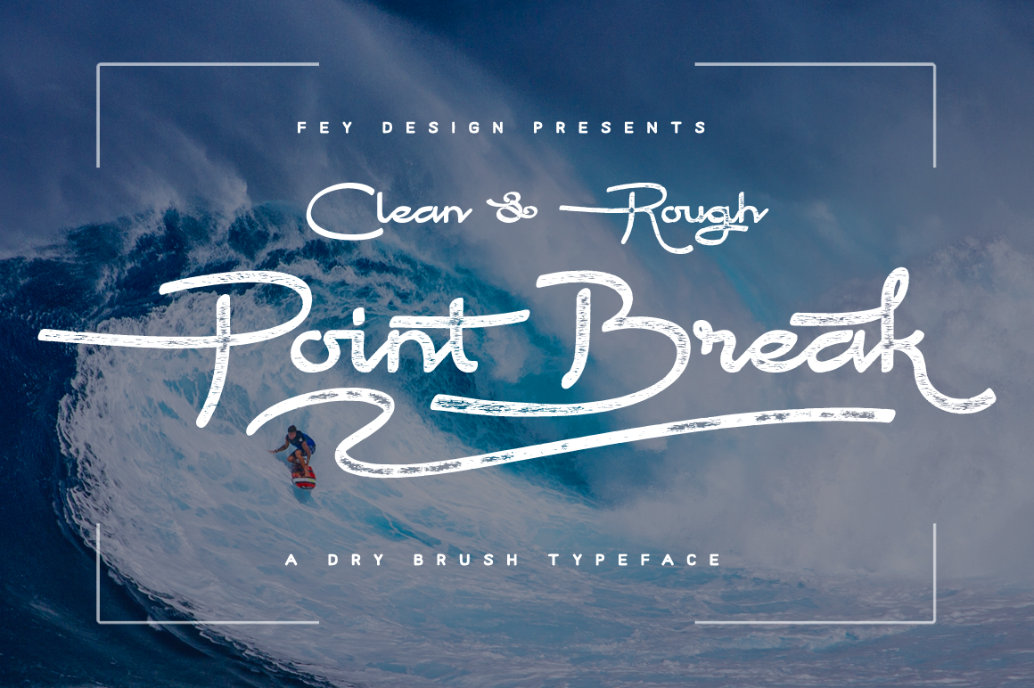 Print on Demand: Point Break Script & Handwritten Font By feydesign