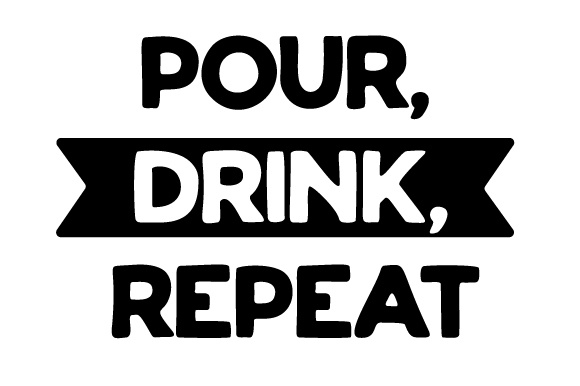 Download Free Pour Drink Repeat Svg Cut File By Creative Fabrica Crafts for Cricut Explore, Silhouette and other cutting machines.