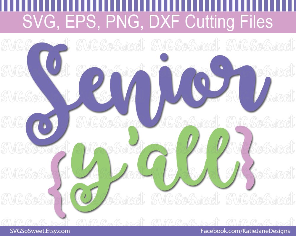Download Free Senior Y All Svg Graphic By Southern Belle Graphics Creative for Cricut Explore, Silhouette and other cutting machines.