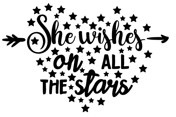 Download Free She Wishes On All The Stars Svg Cut File By Creative Fabrica for Cricut Explore, Silhouette and other cutting machines.