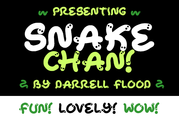 Snake Chan Display Font By Dadiomouse