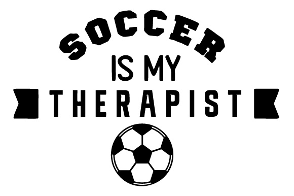 Soccer is My Therapist Sports Craft Cut File By Creative Fabrica Crafts