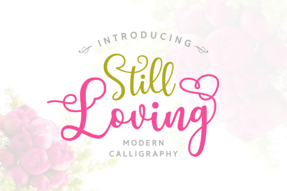Print on Demand: Still Loving Script & Handwritten Font By Andrian Dehasta