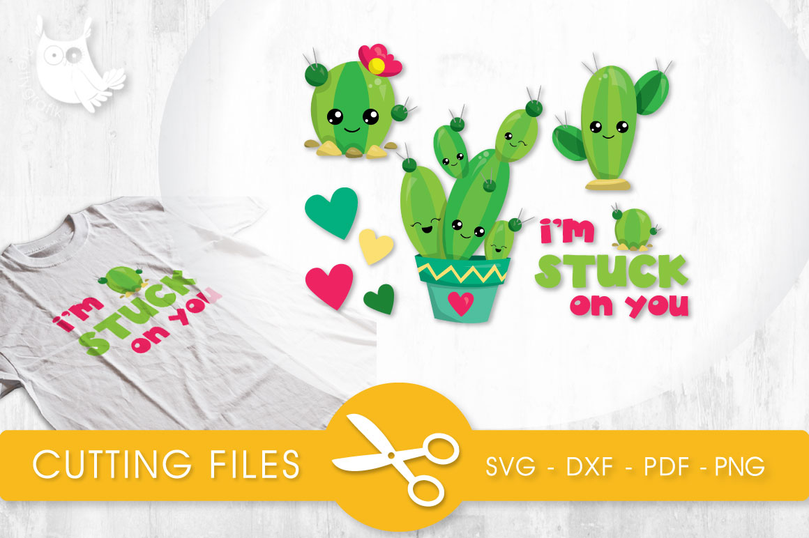 Stuck on You Cactus Graphic Crafts By PrettyCuttables