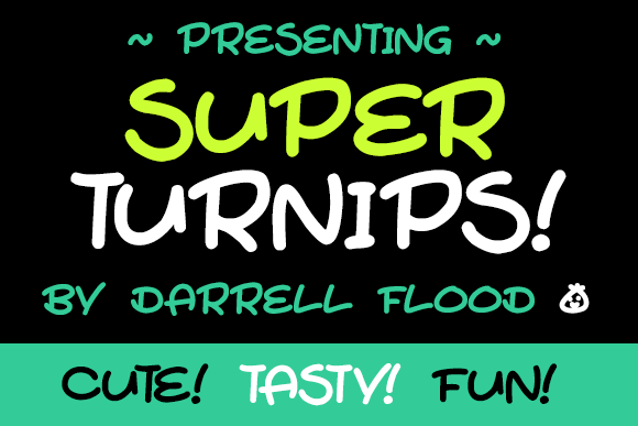 Print on Demand: Super Turnips Script & Handwritten Font By Dadiomouse