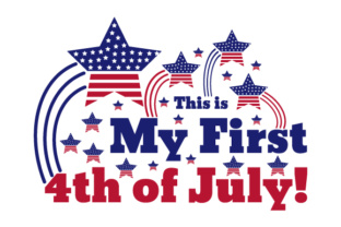 This is My First 4th of July! Independence Day Craft Cut File By Creative Fabrica Crafts