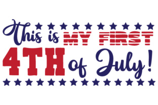 This is My First 4th of July! Craft Design By Creative Fabrica Crafts