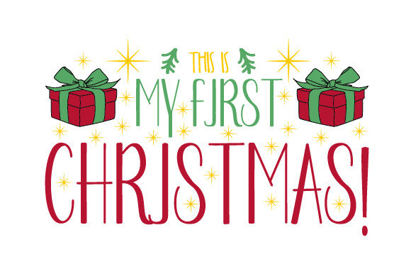 This Is My First Christmas Svg Cut File By Creative Fabrica Crafts Creative Fabrica