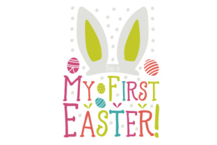 This is My First Easter! Easter Craft Cut File By Creative Fabrica Crafts