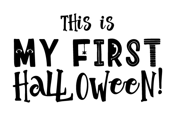 This Is My First Halloween Svg Cut File By Creative Fabrica