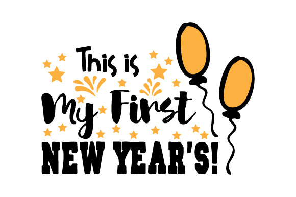 Download Free This Is My First New Year S Svg Cut File By Creative Fabrica for Cricut Explore, Silhouette and other cutting machines.