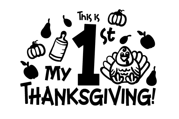 Download Free This Is My First Thanksgiving Svg Cut File By Creative Fabrica for Cricut Explore, Silhouette and other cutting machines.
