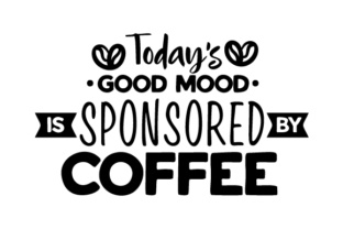 Today's Good Mood is Sponsored by Coffee Craft Design By Creative Fabrica Crafts