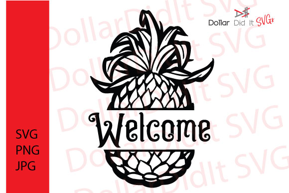 Welcome Pineapple Graphic By Dollar Did It Svg Design Cuts For