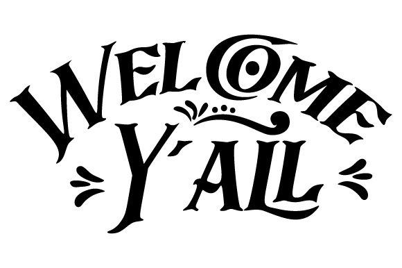 Welcome Y All Svg Cut File By Creative Fabrica Crafts Creative