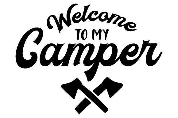 Download Free Welcome To My Camper Svg Cut File By Creative Fabrica Crafts for Cricut Explore, Silhouette and other cutting machines.