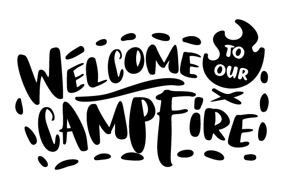 Download Free Welcome To Our Campfire Svg Cut File By Creative Fabrica Crafts for Cricut Explore, Silhouette and other cutting machines.