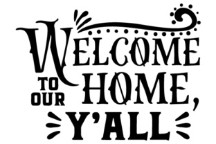 Welcome to Our Home, Y'all Doors Signs Craft Cut File By Creative Fabrica Crafts
